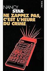 Ne zappez pas, c'est l'heure du crime Mass Market Paperback