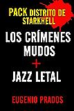 PACK LOS CRÍMENES MUDOS + JAZZ LETAL