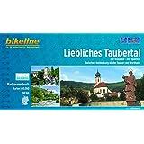 Liebliches Taubertal: Der Klassiker - Der Sportive: Zwischen Rothenburg ob der Tauber und Wertheim (Bikeline Radtourenbücher)