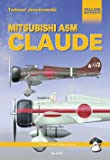 Mitsubishi A5M Claude (Yellow Series)