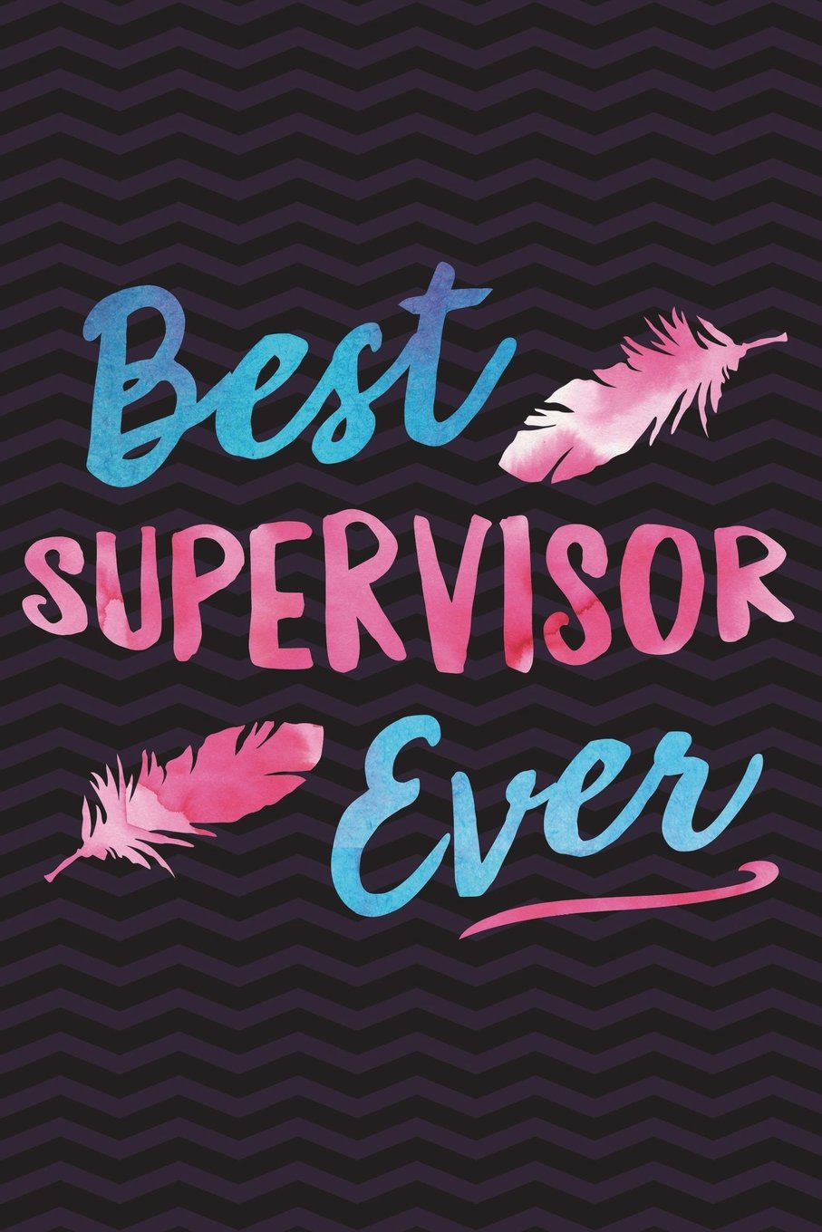Download Best Supervisor Ever: Supervision Notebook for Therapists, Counsellors, Managers for Writing Notes, Responsibilities, Assessments, Record Meetings, ... Plans -  6 x 9 Wide-Ruled Paper 110 pages pdf epub
