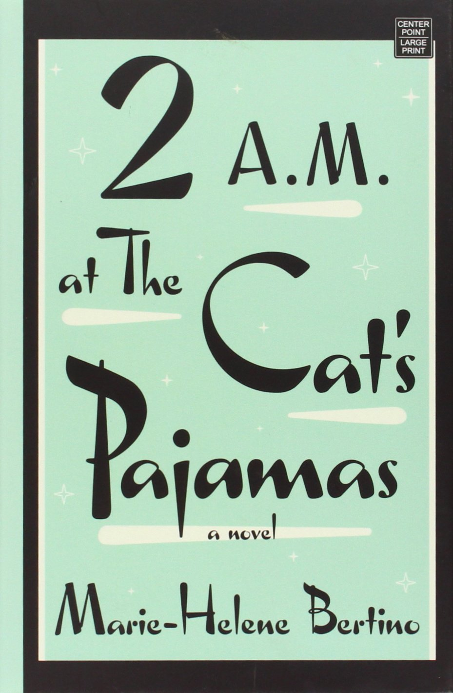 Download 2 A.M. at the Cat's Pajamas ebook