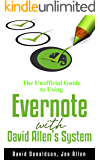 The Unofficial Guide to Using Evernote with David Allen's System (English Edition)