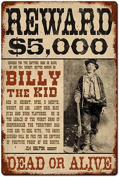 Billy The Kid Wanted Metall Blechschild Garage Cafe Garten Wohnzimmer K/üche Plaque Art Poster Metallschild Wand Dekoration