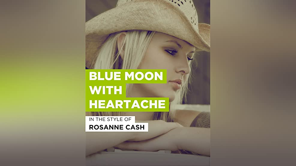 Blue Moon With Heartache