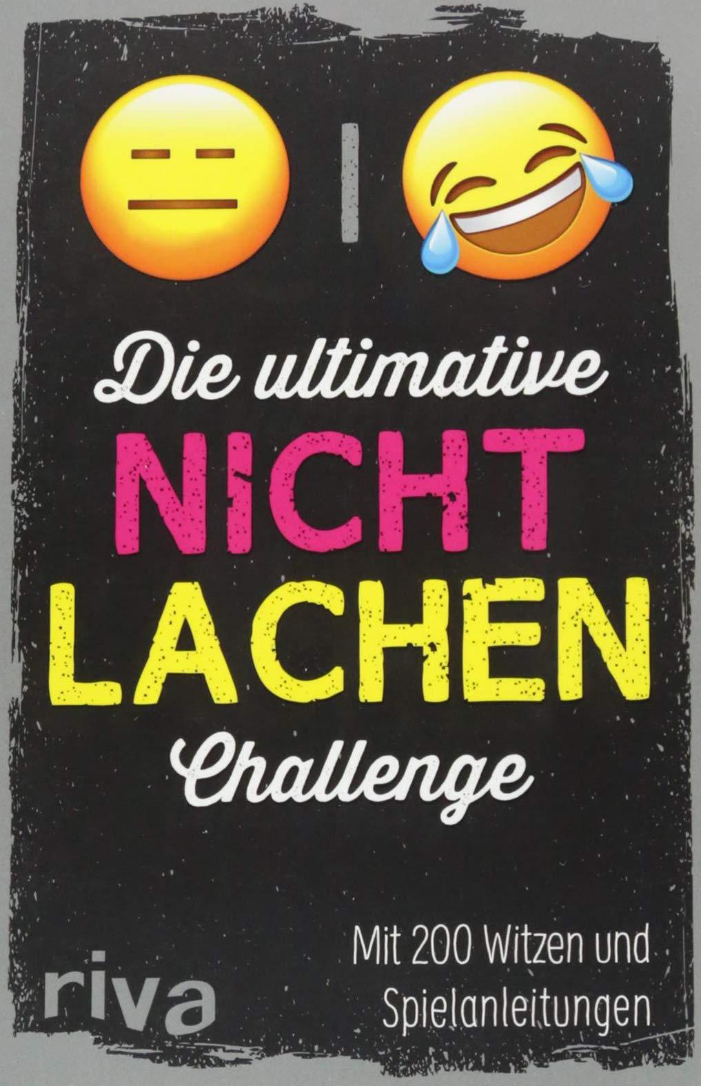 Die ultimative Nicht-lachen-Challenge: Mit 200 Witzen und Spielanleitungen Taschenbuch – 10. September 2018 Riva 3742307568 Humor / Lachen Humor / Witz