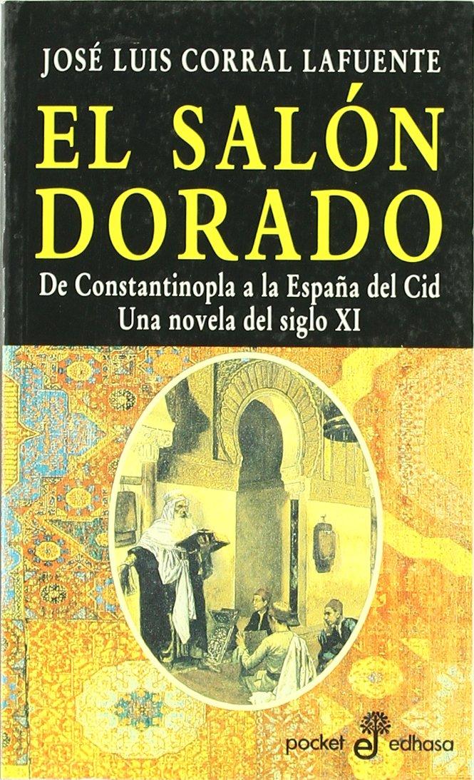 Salon dorado, el (Pocket): Amazon.es: Corral Lafuente, Jose Luis: Libros