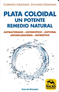 Plata coloidal: un potente remedio natural (Guía del Bienestar)
