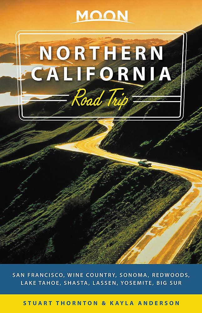 Moon Northern California Road Trips Drives Along The Coast