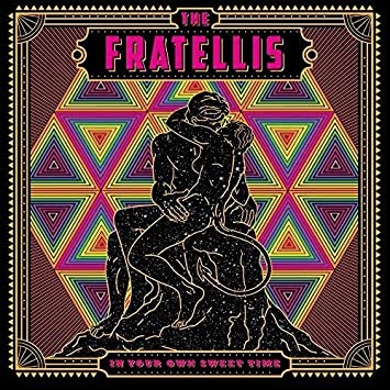Image result for In Your Own Sweet Time by The Fratellis