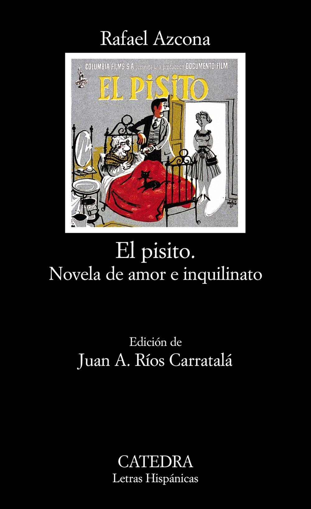 Download El pisito / The Flatlet: Novela de amor e inquilinato / Romance and Tenancy Story (Letras Hispanicas) (Spanish Edition) pdf
