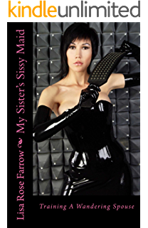Sissy recruiter entrapment kindle edition by lisa rose farrow my sisters sissy maid taming a wandering spouse fandeluxe Image collections