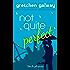Not Quite Perfect (Oakland Hills Book 3)