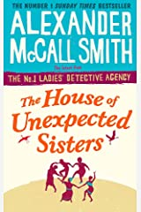 The House of Unexpected Sisters (No. 1 Ladies' Detective Agency) Paperback