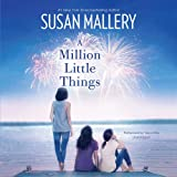 A Million Little Things (Mischief Bay series, Book 3)