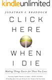 Click Here When I Die: Making Things Easier for Those You Love