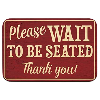 Amazoncom Please Wait To Be Seated 9 X 6 Wood Sign Office
