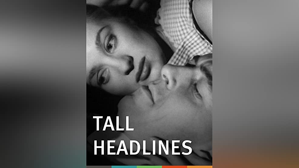 Tall Headlines