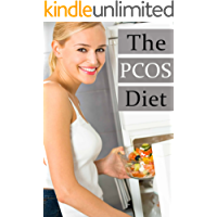 The PCOS Diet :The Ultimate Recipe Guide