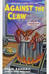 Against the Claw: A Lobster Shack Mystery Mass Market Paperback