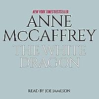 The White Dragon: Dragonriders of Pern, Book 3