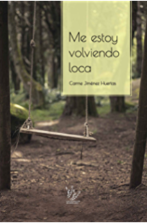 Me estoy volviendo loca (Spanish Edition)