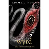 Wyrd and Other Derelictions