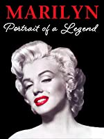 Marilyn Monroe: Portrait of a Legend...Suicide Or Murder?
