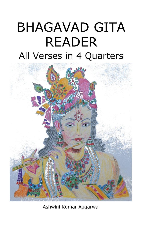 Bhagavad Gita Reader: All Verses in 4 Quarters