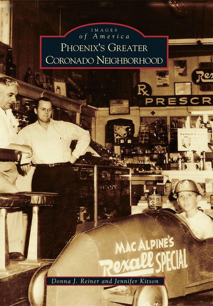 Phoenix's Greater Coronado Neighborhood (Images of America)