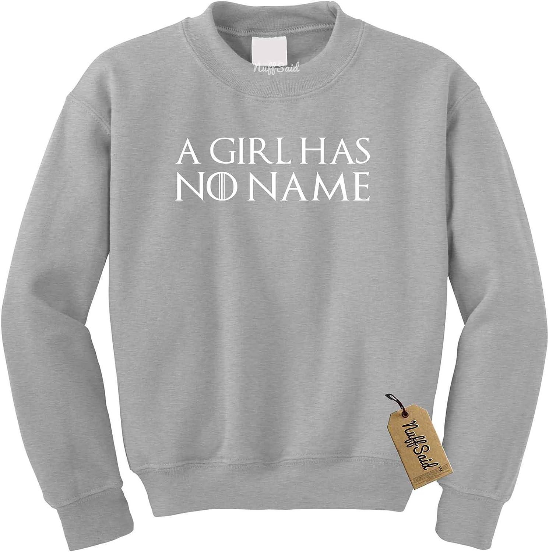 Unisex Crew NuffSaid A Girl Has No Name Assassin GOT Thrones Crewneck Sweatshirt