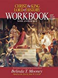 Christ the King Lord of History: Workbook and Study