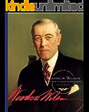 Woodrow Wilson (Presidents of the U.S.A.)
