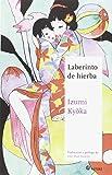 Laberinto De Hierba (Maestros de la Literatura Japonesa)