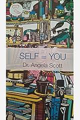 SELF=YOU Kindle Edition