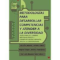 Metodologías Para Desarrollar Competencias Y Atender A La