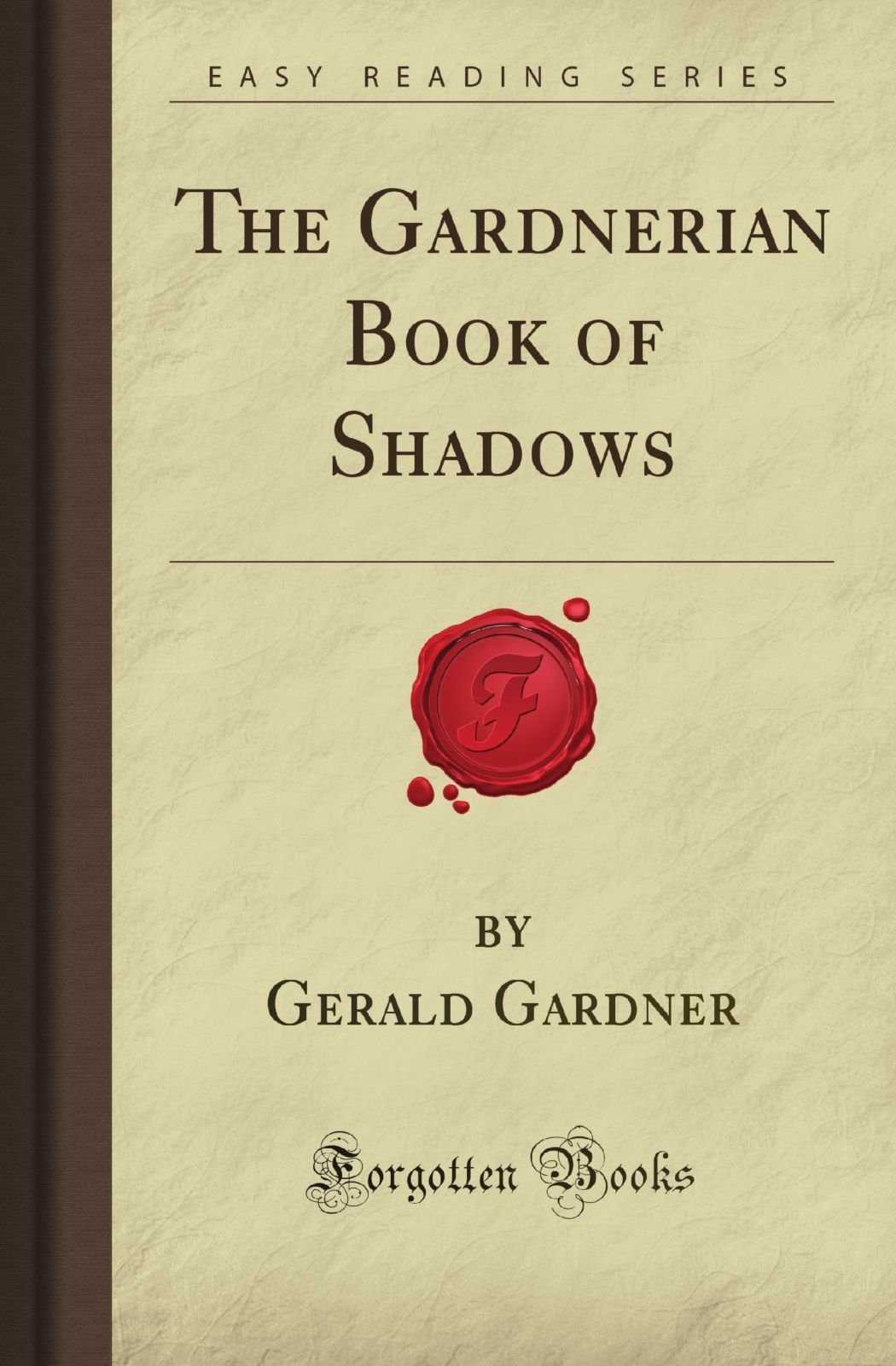 Gerald Gardner Book Of Shadows