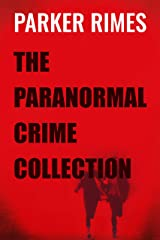 The Paranormal Crime Collection Kindle Edition