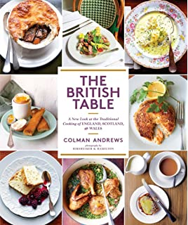 Traditional british cooking simple recipes for classic british the british table a new look at the traditional cooking of england scotland forumfinder Image collections