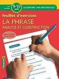 La phrase, analyse et construction : Feuilles d'exercices 9-10 ans