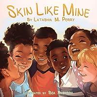 Skin Like Mine (Kids Like Mine)