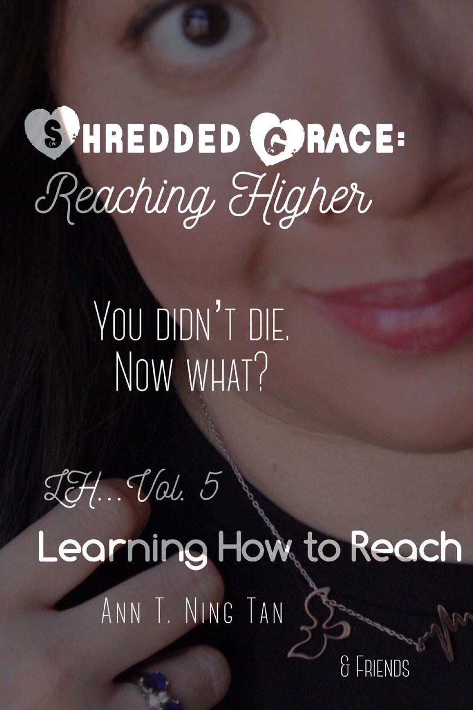 Download Learning How to Reach - Marlene: Shredded Grace:  Reaching Higher (Volume 5) ebook