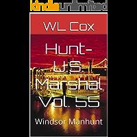 Hunt-U.S. Marshal Vol. 55: Windsor Manhunt (Storm Warrior)