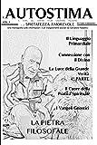 L'Autostima Vol. 4: Una monografia sugli insegnamenti di Salvatore Paladino