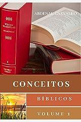Conceitos Bíblicos I (Portuguese Edition) Kindle Edition