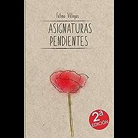 Asignaturas Pendientes: Segunda Edición. Poemario de la autora de Llámalo Karma (Spanish Edition)