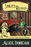 Spirits Revived (A Daisy Gumm Majesty Mystery, Book 7): Historical Cozy Mystery