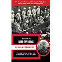 Image for Witness to Nuremberg: The Many Lives of the Man who Translated at the Nazi War Trials