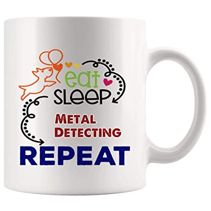 Eat Sleep Repeat Metal Detecting Mug Coffee Cup Tea Mugs Gift | Son Daughter Routine Day