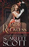 Lady Reckless (Notorious Ladies of London)